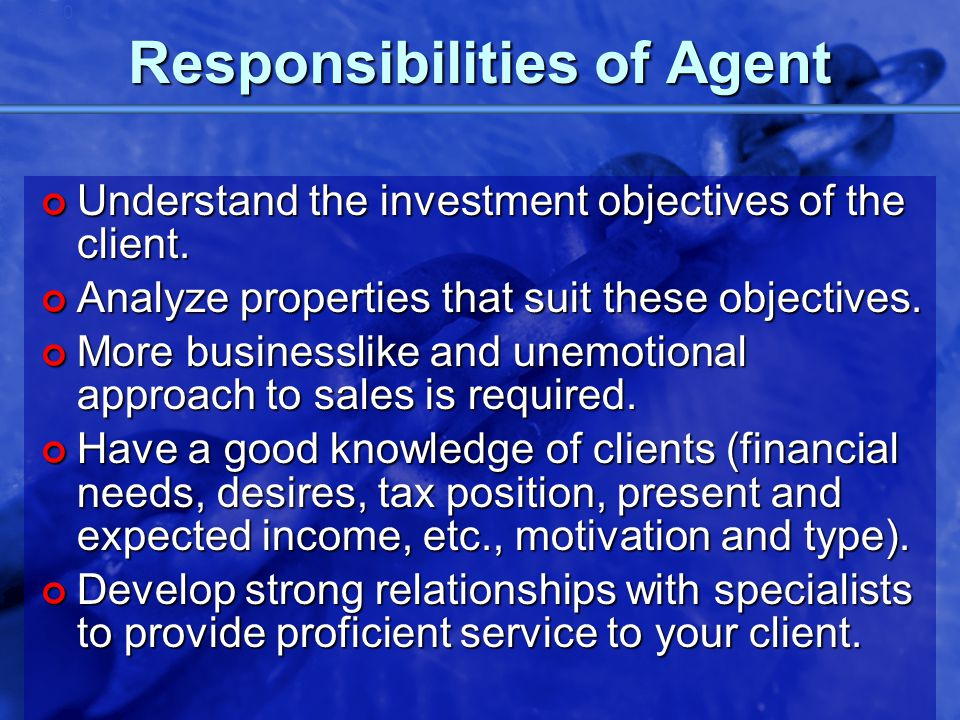 © 2002 By Default! A Free sample background from www.powerpointbackgrounds.com Slide 20 Responsibilities of Agent Understand the investment objectives
