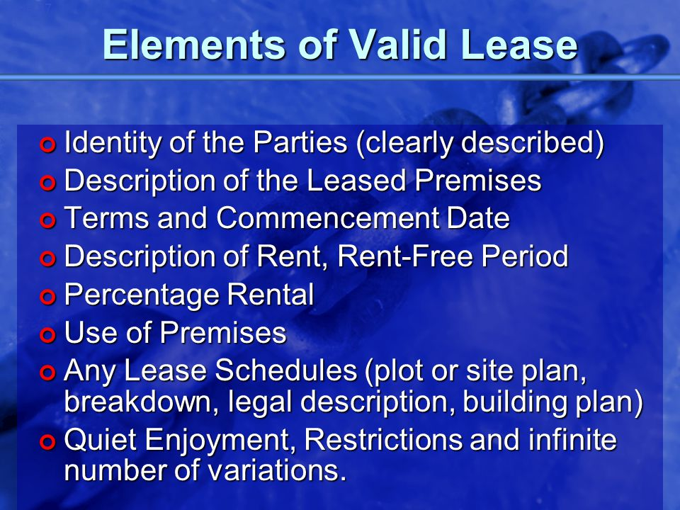 © 2002 By Default! A Free sample background from www.powerpointbackgrounds.com Slide 37 Elements of Valid Lease Identity of the Parties (clearly descr