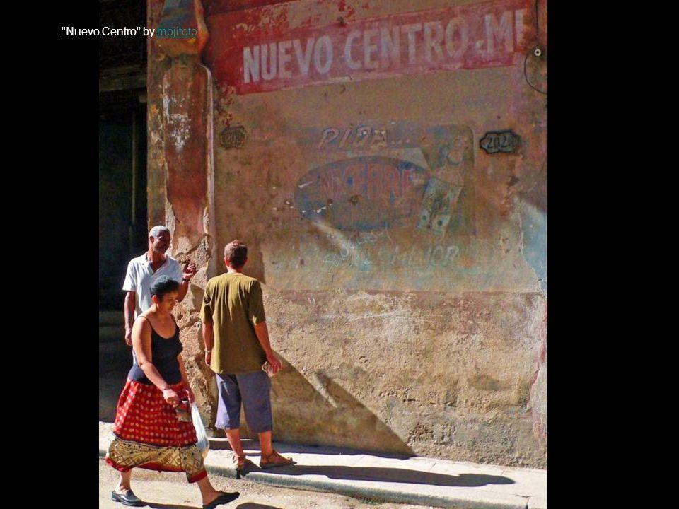 Nuevo Centro by mojitotomojitoto