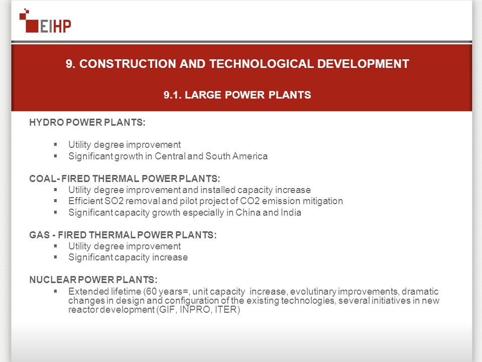 9. CONSTRUCTION AND TECHNOLOGICAL DEVELOPMENT 9.1.