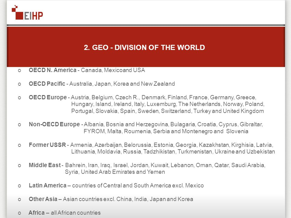 2. GEO - DIVISION OF THE WORLD o OECD N.