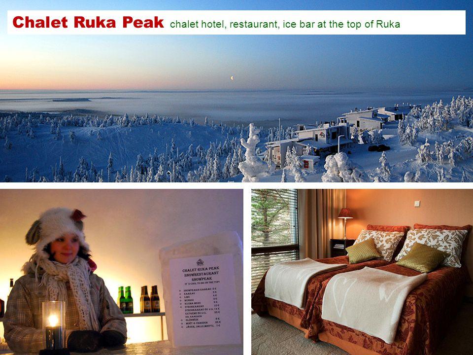 Chalet Ruka Peak chalet hotel, restaurant, ice bar at the top of Ruka