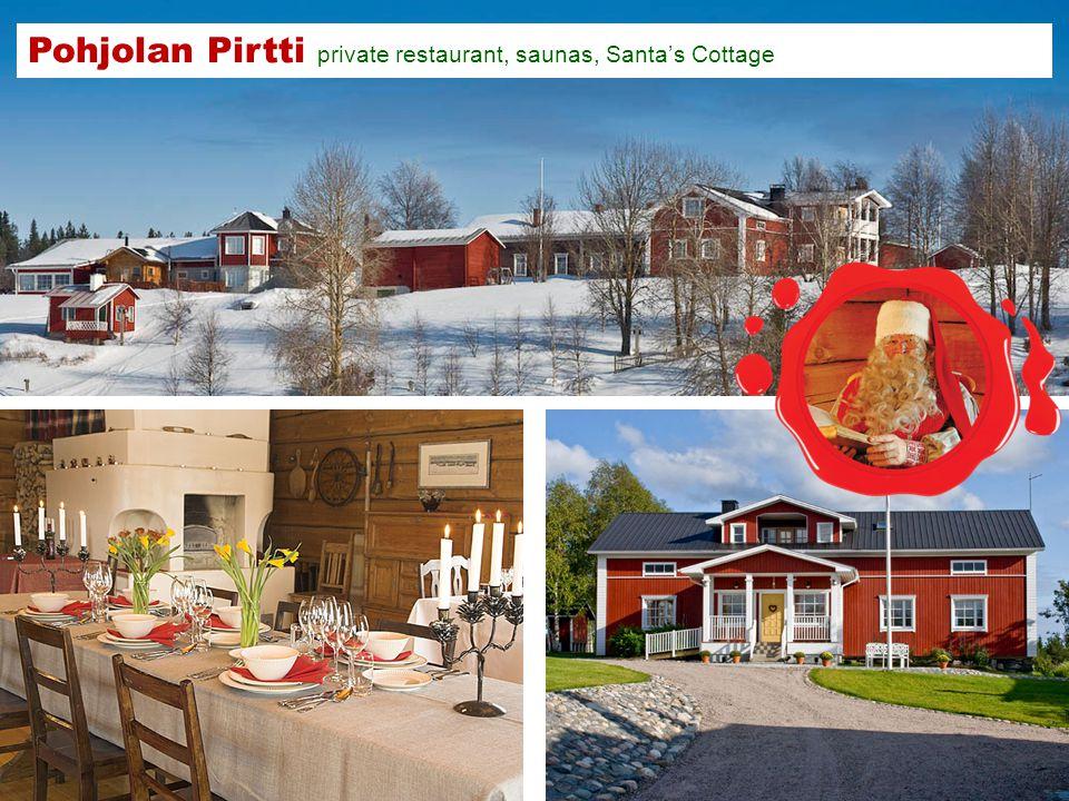 Pohjolan Pirtti private restaurant, saunas, Santas Cottage