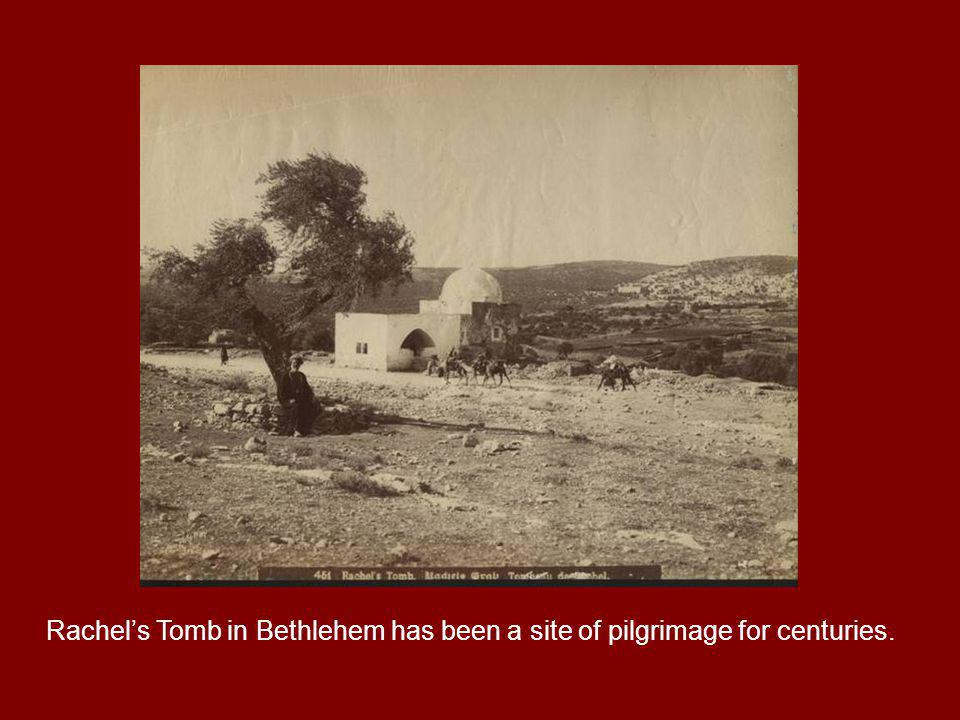 Alongside the tomb lies the ancient biblical road connecting Jerusalem and Bethlehem.