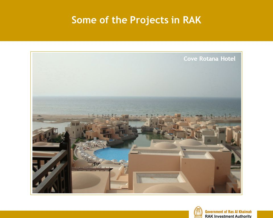 Some of the Projects in RAK Cove Rotana Hotel