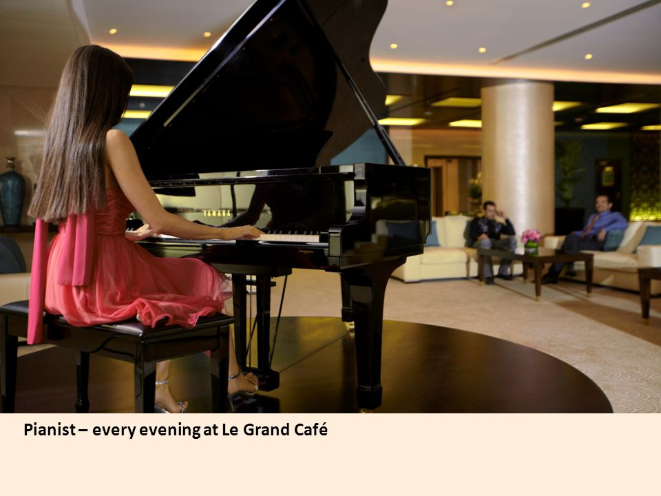 Pianist – every evening at Le Grand Café