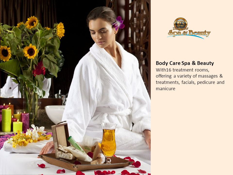 Body Care Spa & Beauty With16 treatment rooms, offering a variety of massages & treatments, facials, pedicure and manicure