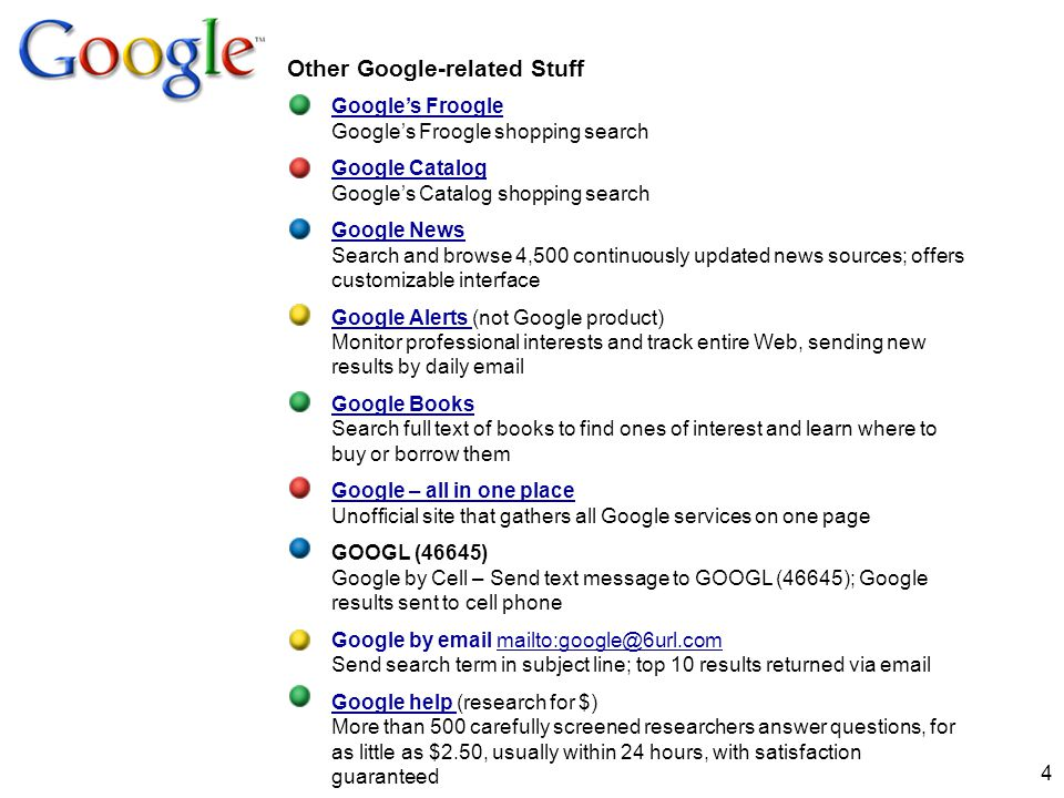 4 Other Google-related Stuff Googles Froogle Googles Froogle Googles Froogle shopping search Google Catalog Google Catalog Googles Catalog shopping se