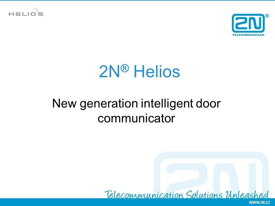2N ® Helios New generation intelligent door communicator