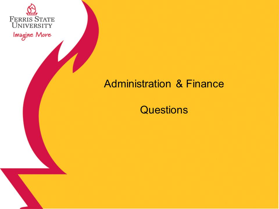 Administration & Finance Questions