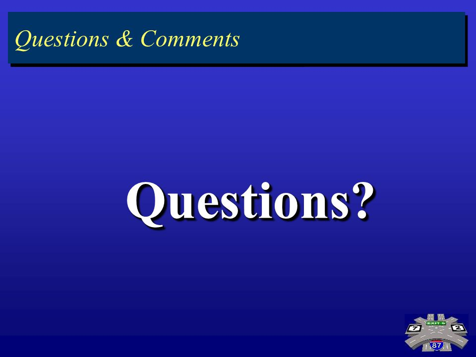 Preferred Alternative Questions?Questions? Questions & Comments