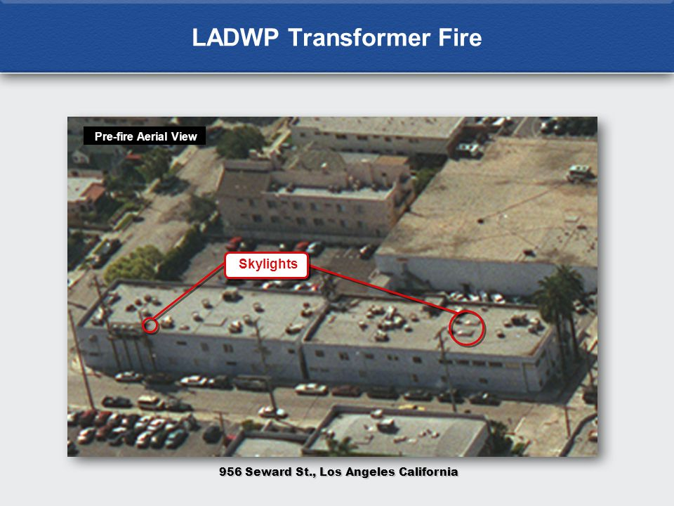 LADWP Transformer Fire 956 Seward St., Los Angeles California Pre-fire Aerial View Skylights