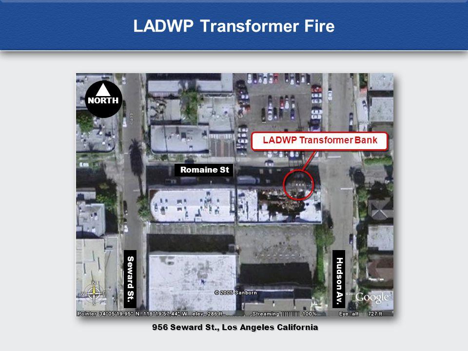 LADWP Transformer Fire NORTH Seward St.Romaine St Hudson Av.