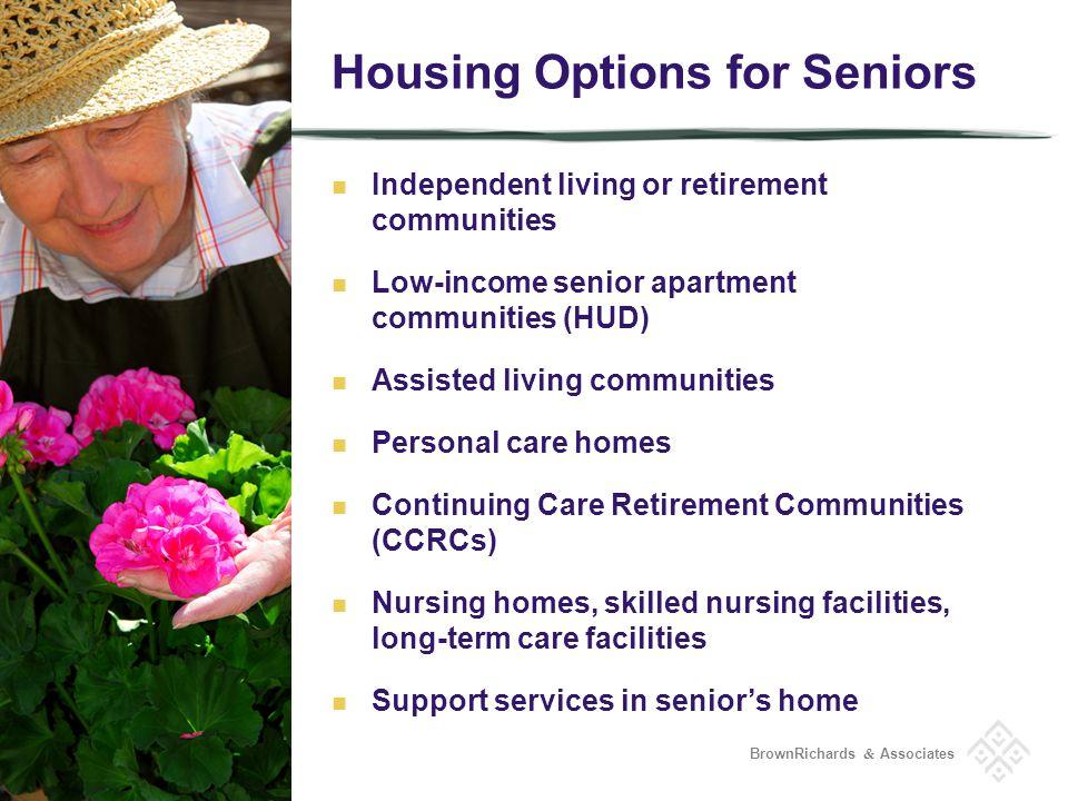 BrownRichards & Associates Who pays.Housing Options for Seniors Medicare?Medicaid.