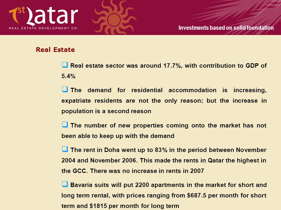 Investments based on solid foundation Real Estate Real estate sector was around 17.7%, with contribution to GDP of 5.4% The demand for residential acc