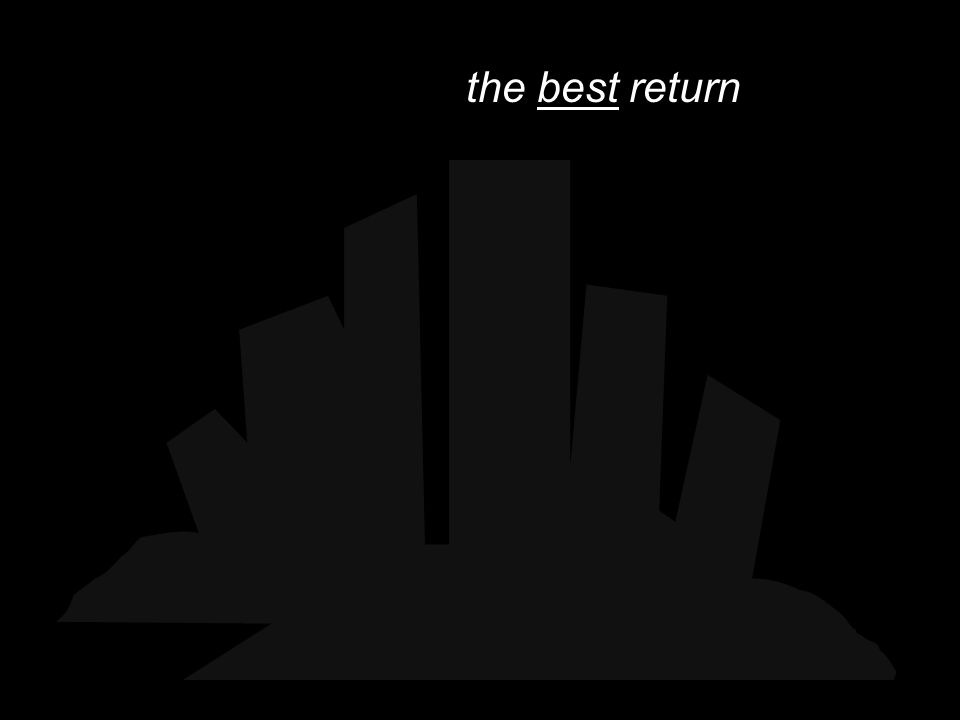the best return