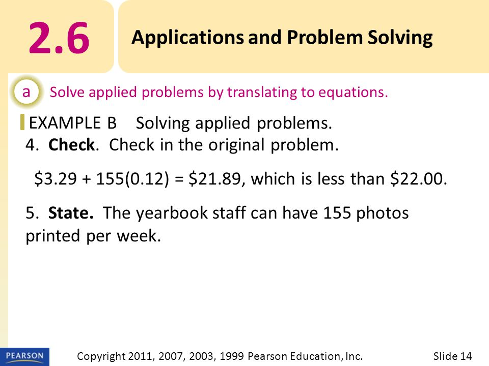 EXAMPLE 4. Check. Check in the original problem.
