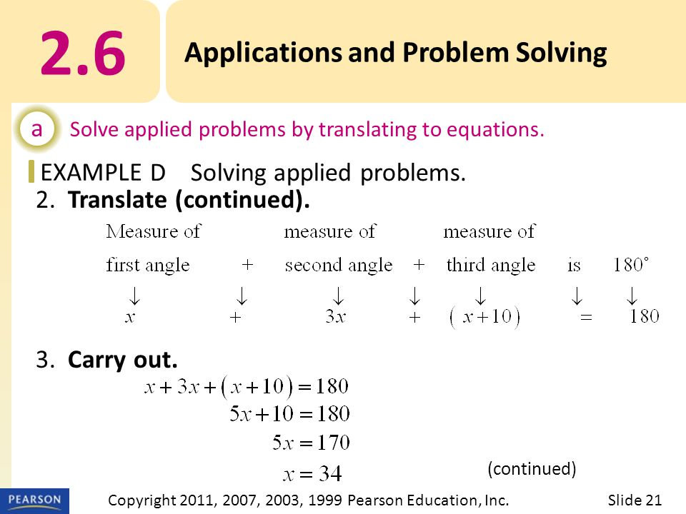 EXAMPLE 2. Translate (continued). 3. Carry out. 2.6 Applications and Problem Solving a Solve applied problems by translating to equations. DSolving ap
