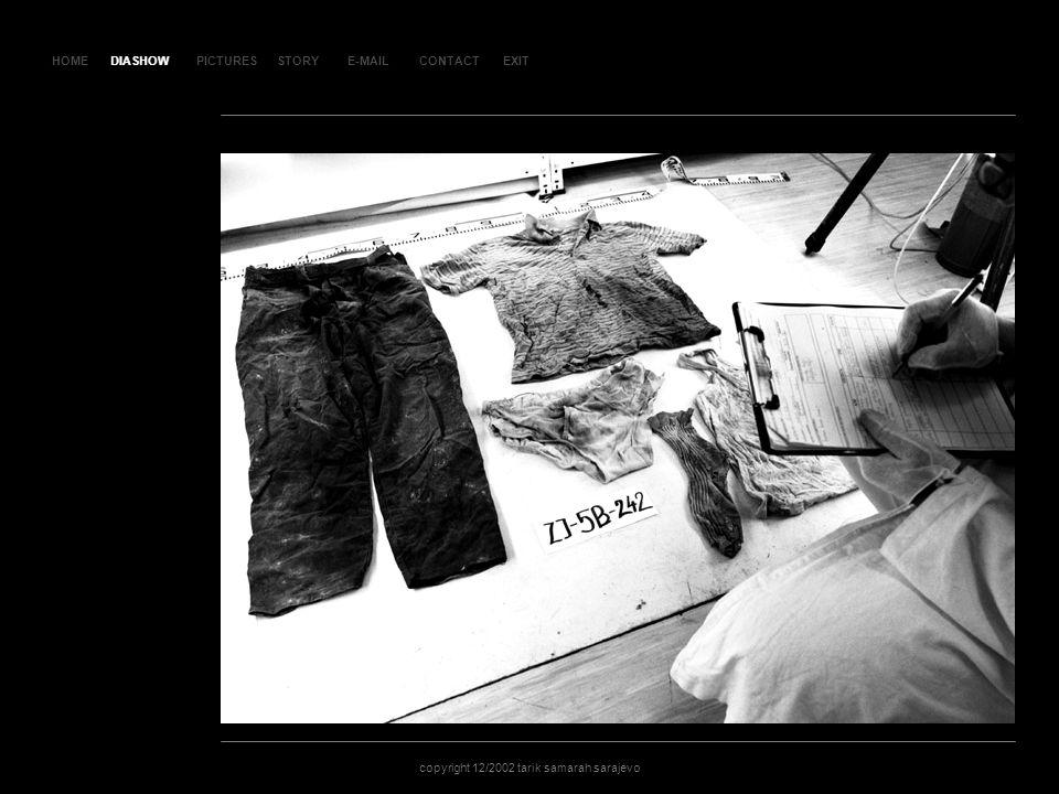 HOMEDIASHOWPICTURESE-MAILCONTACTEXIT copyright 12/2002 tarik samarah sarajevo STORY SLAJD 141SLAJD 141 DIASHOW