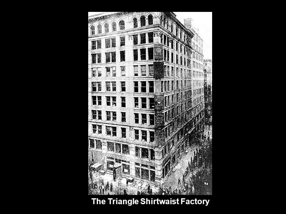 The Triangle Shirtwaist Factory