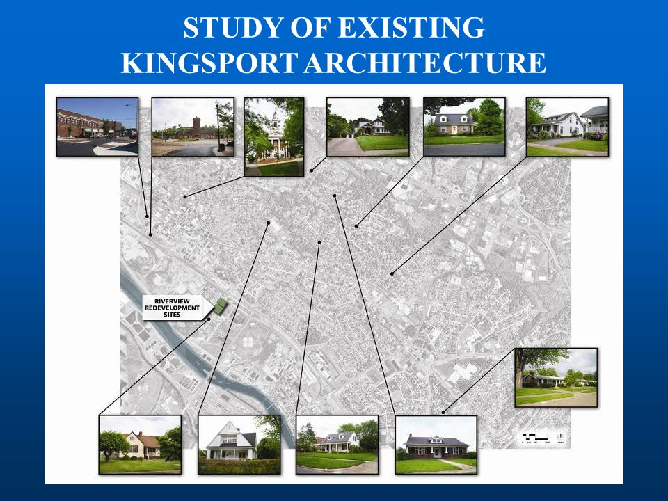 STUDY OF EXISTING KINGSPORT ARCHITECTURE
