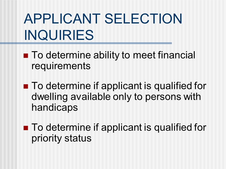 RENTAL TRANSACTION PROCEDURES Needs and wants questionnaire The application process The selection process