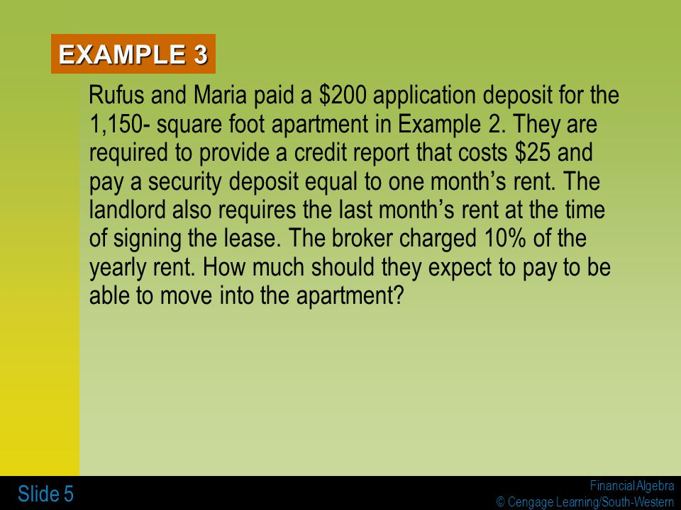 Financial Algebra © Cengage Learning/South-Western Slide 6 Jay is moving from an apartment in Miami to one in Orlando.