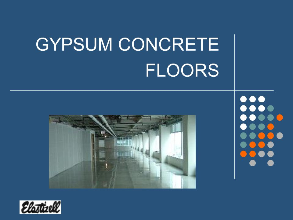 What are Lightweight Concrete Floor Toppings? Gypsum Concrete Gypsum Based Density – 120 pcf Varies in Strength – 1000 – 8000 PSI Cellular Concrete Po