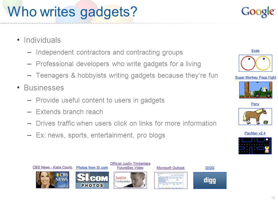 13 Who writes gadgets.