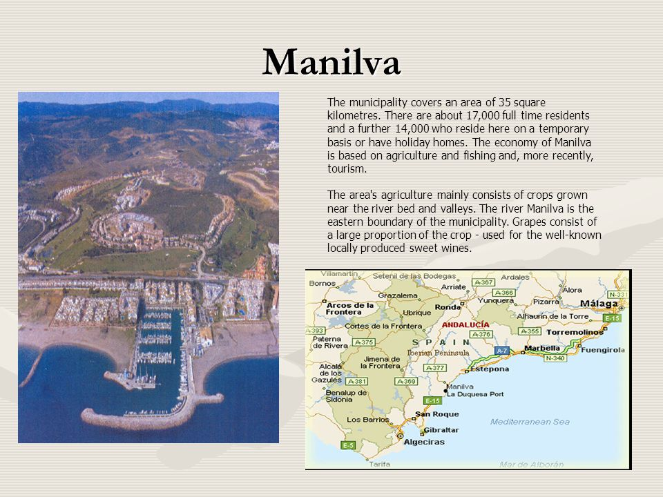 Manilva. The municipality covers an area of 35 square kilometres.