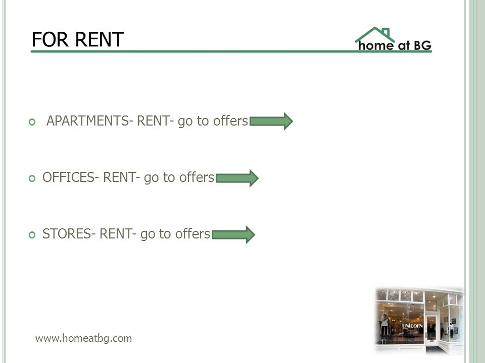 FOR RENT APARTMENTS- RENT- go to offers OFFICES- RENT- go to offers STORES- RENT- go to offers www.homeatbg.com