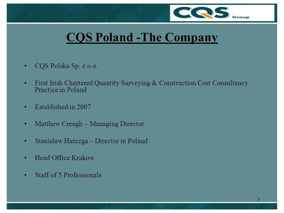 3 CQS Poland -The Company CQS Polska Sp. z o.o.