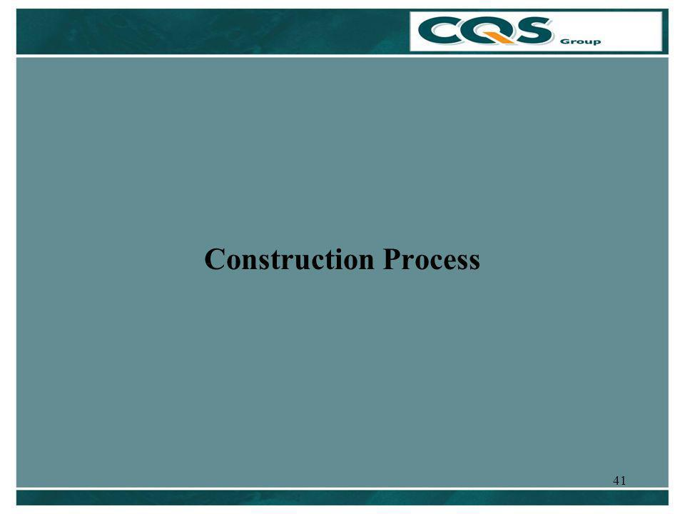 41 Construction Process