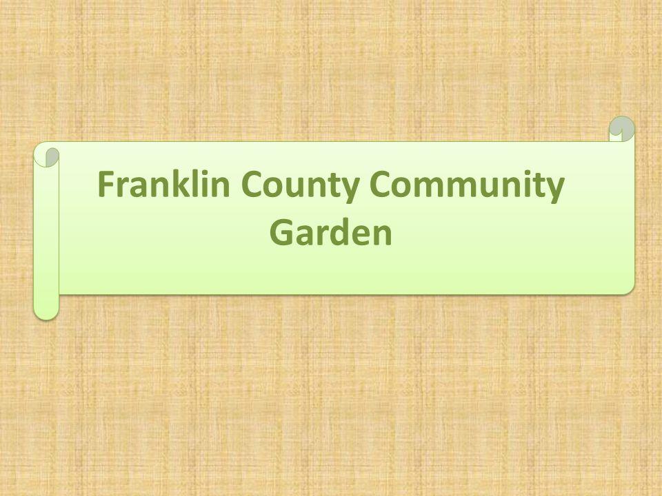 Franklin County Community Garden