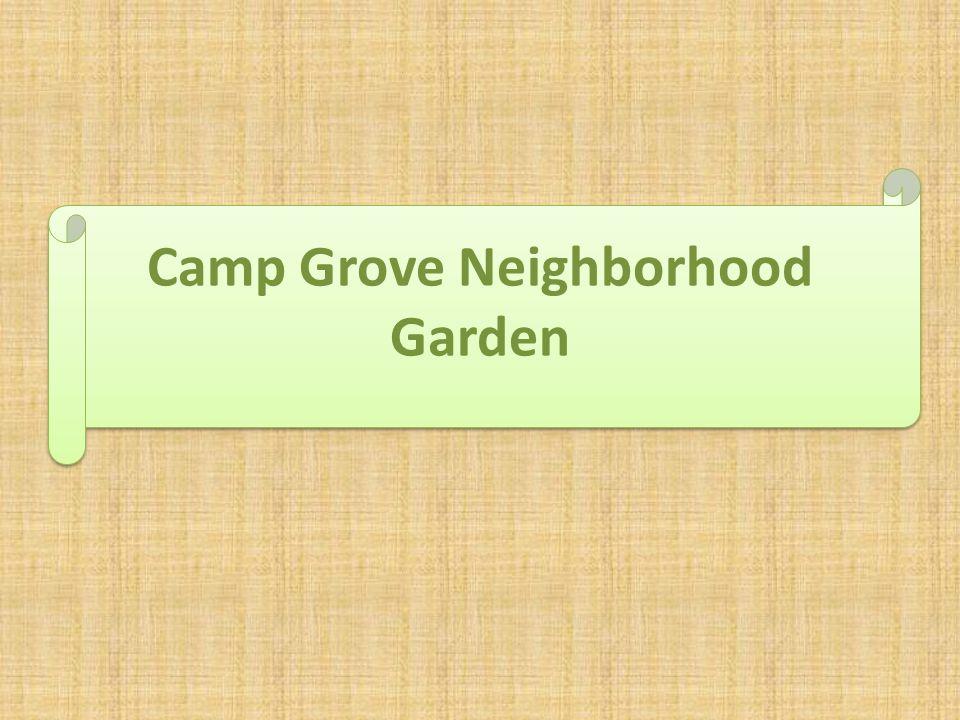 Camp Grove Neighborhood Garden