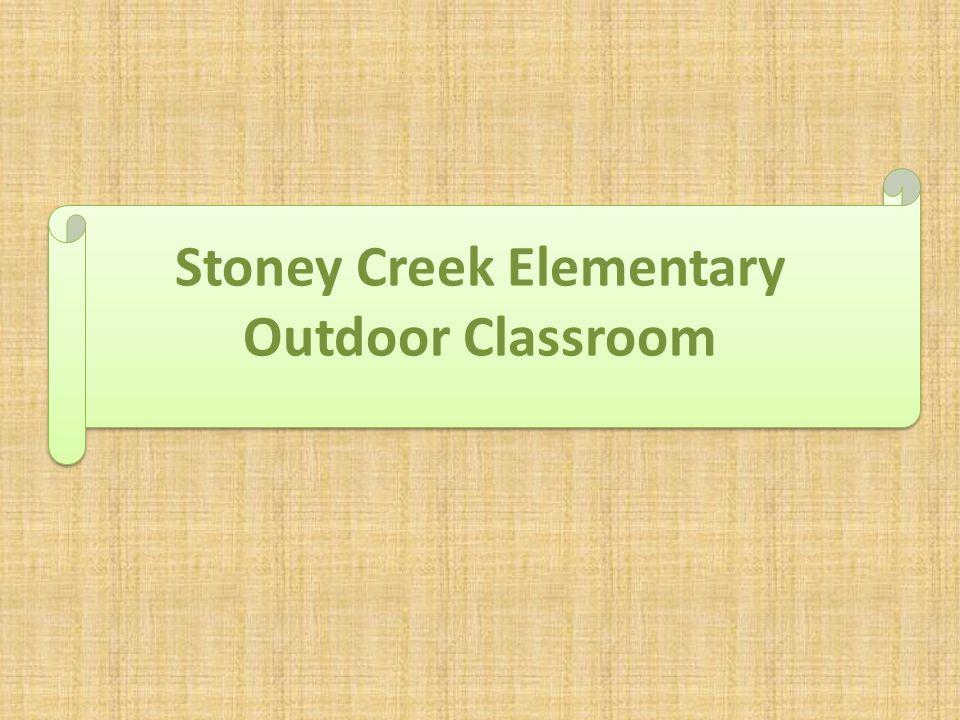 Stoney Creek Elementary Outdoor Classroom