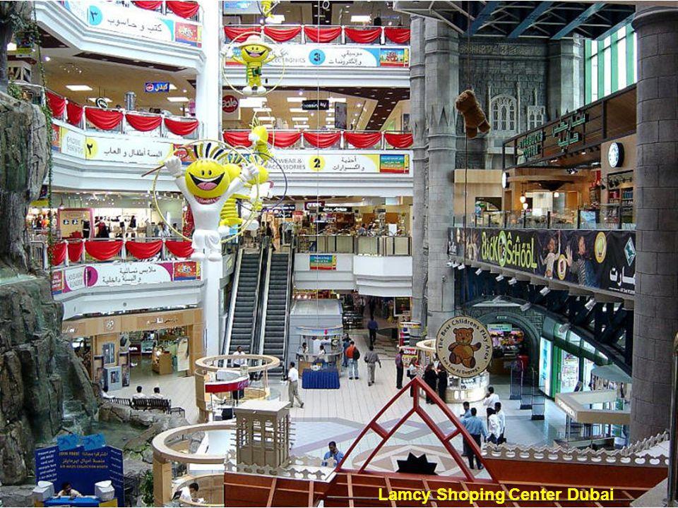 Lamcy Shoping Center Dubai