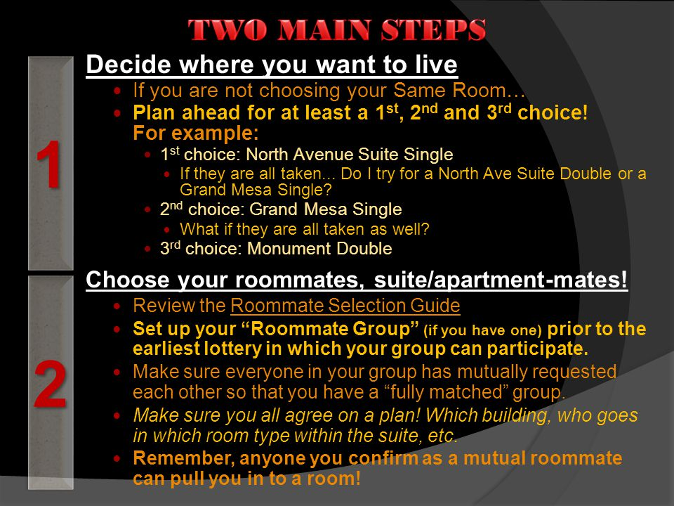 Choose your roommates, suite/apartment-mates.
