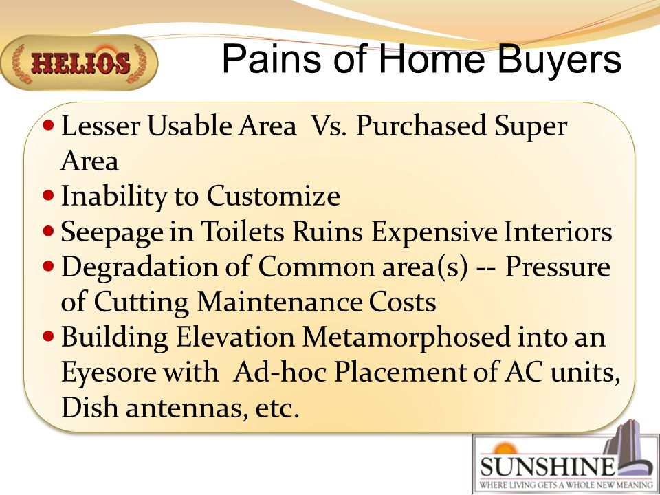 Pains of Home Buyers Lesser Usable Area Vs.