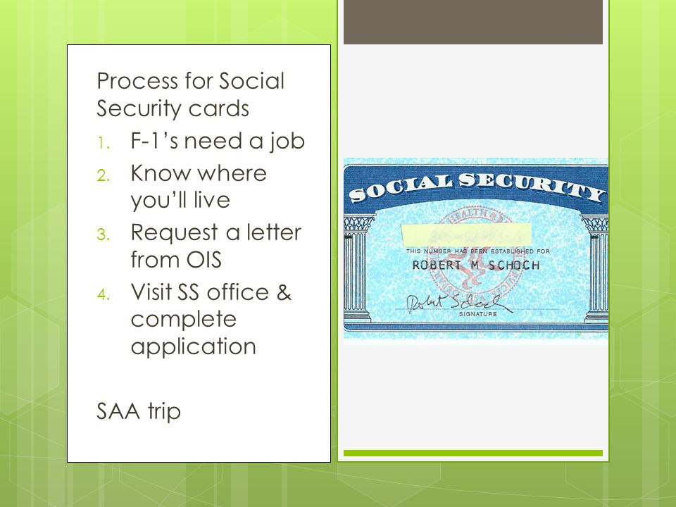 Social Security Cards Everybody wants one – few need one F-1 vs. J-1 WAIT for 3 weeks!