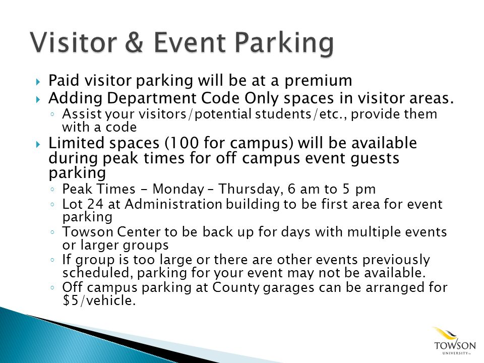 Paid visitor parking will be at a premium Adding Department Code Only spaces in visitor areas.