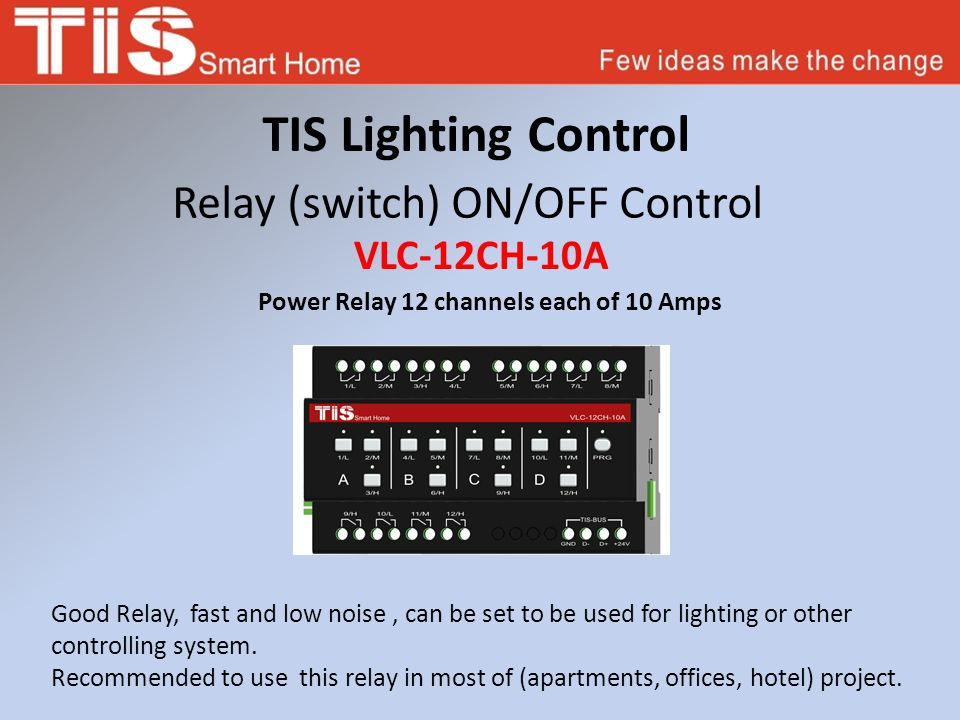 TIS Lighting Control Relay (switch) ON/OFF Control Power Relay 12 channels each of 10 Amps VLC-12CH-10A Good Relay, fast and low noise, can be set to