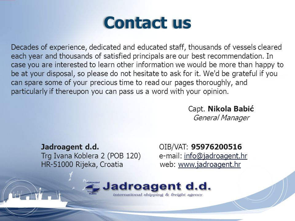Where we are Jadroagent - International Shipping and Freight Agency Ltd.