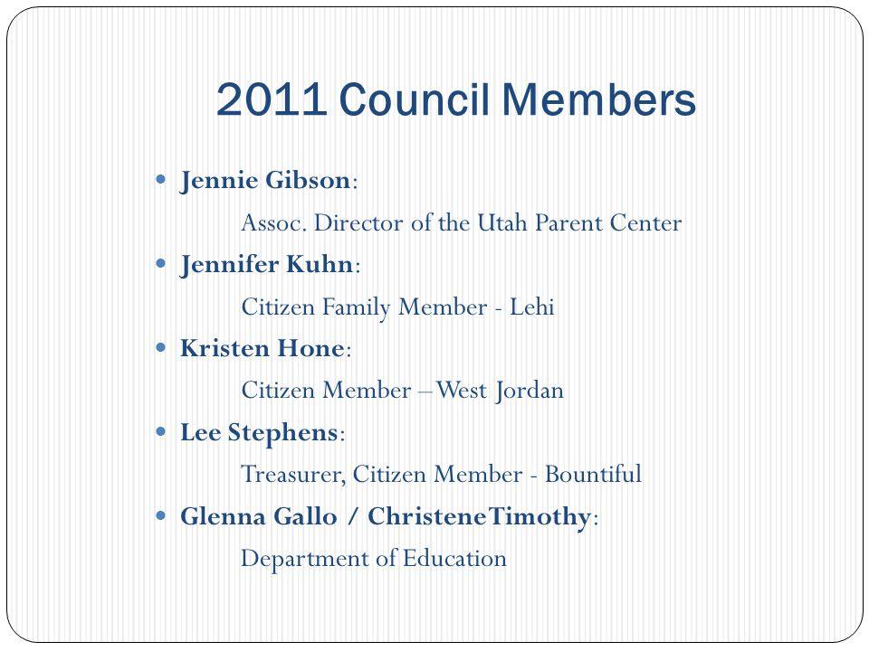2011 Council Members Lenny Jones: Citizen Member - Provo Nels Holmgren: Director of the Division of Aging Nevah Stevenson: Citizen Family Member - Draper Reed Hahne: Citizen Member - Orem Rep.