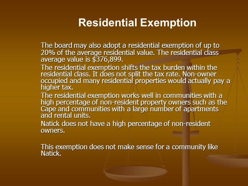The board may also adopt a residential exemption of up to 20% of the average residential value.