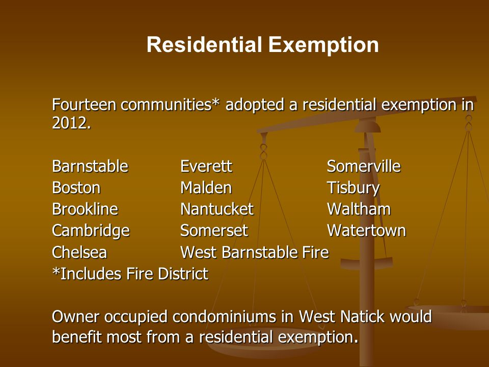 Fourteen communities* adopted a residential exemption in 2012.