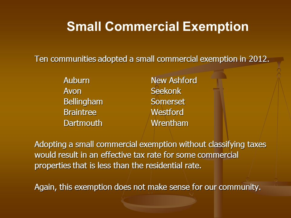 Ten communities adopted a small commercial exemption in 2012.