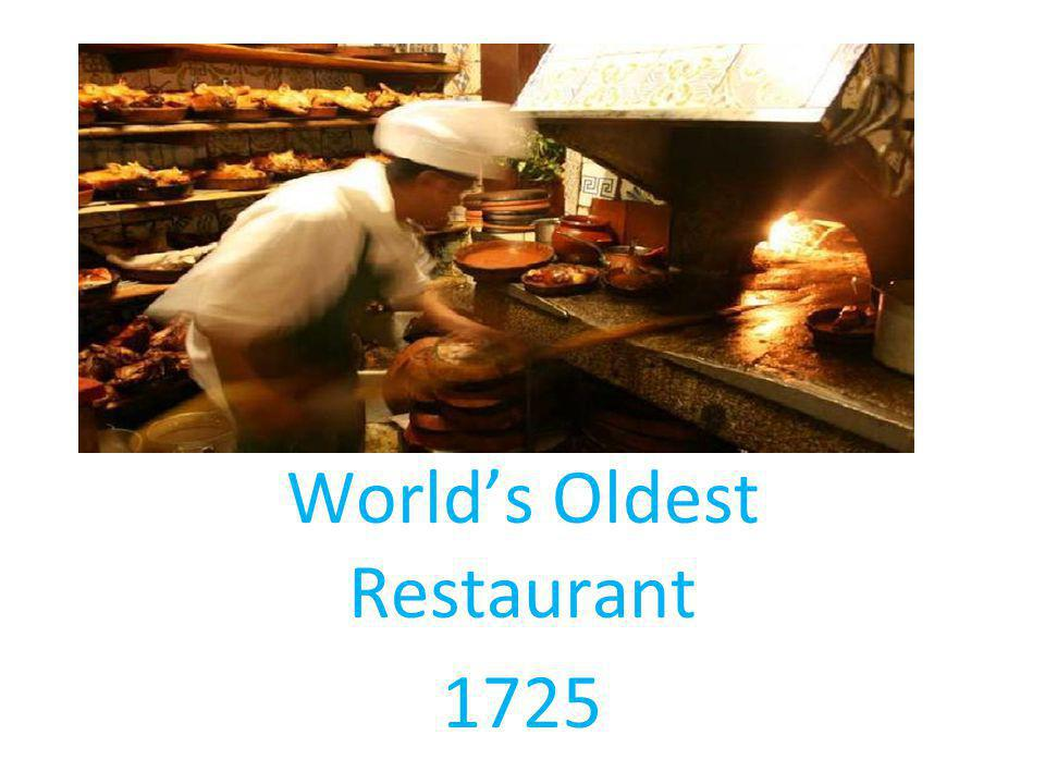 Worlds Oldest Restaurant 1725