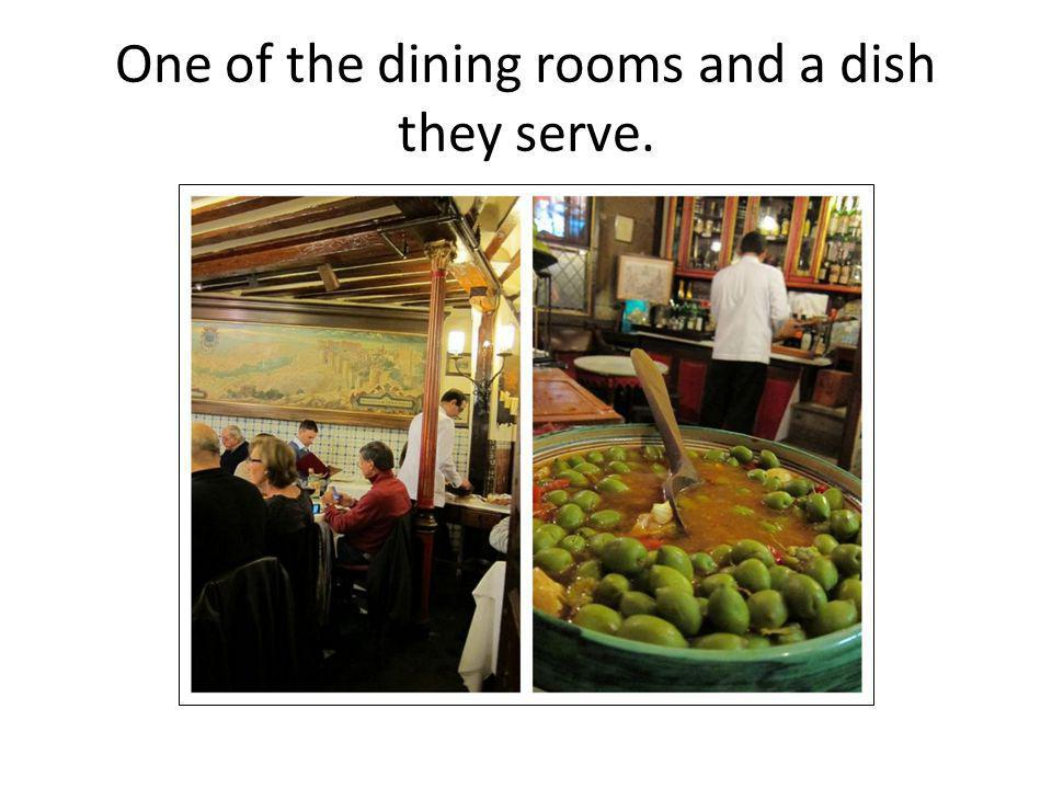 One of the dining rooms and a dish they serve.