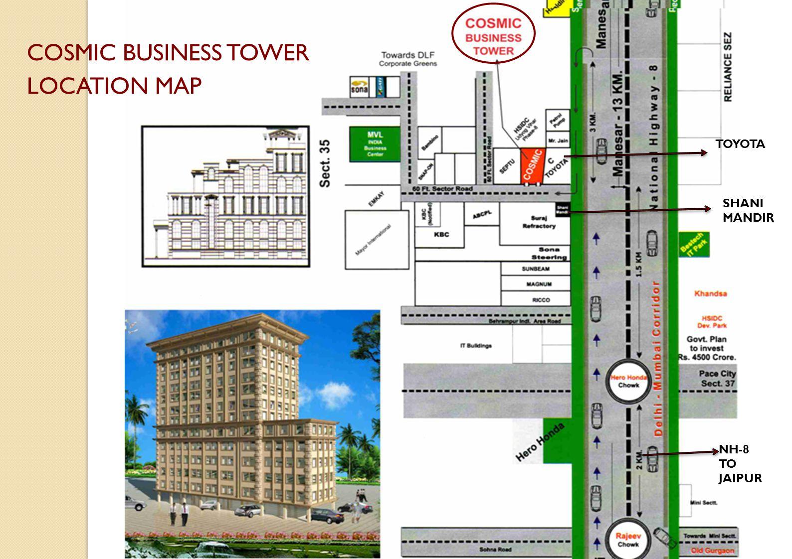 SHANI MANDIR TOYOTA NH-8 TO JAIPUR COSMIC BUSINESS TOWER LOCATION MAP